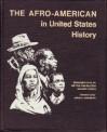 The Afro-American in United States History - Jawn A. Sandifer, Benjamin Dasilva, Milton Finkelstein, Arlene Loshin