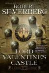 Lord Valentine's Castle (Majipoor, #1) - Robert Silverberg