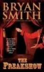 The Freakshow - Bryan Smith