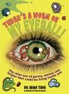 There's a Worm on My Eyeball - Adam Taor, Douglas Holgate