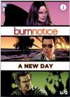 Burn Notice: A New Day - Ryan Johnson, Peter Lalayanis, Matt Nix, Tony Shasteen, Wes Hartman, Saida Temofonte