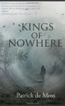 Kings of Nowhere - Patrick de Moss, Floriana Barbu