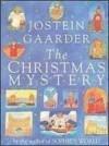 The Christmas Mystery (Library) - Jostein Gaarder, Rosemary Wells, Elizabeth Rokkan