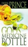God's Medicine Bottle - Derek Prince