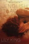 The English Teacher - Lily King