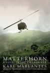 Matterhorn: A Novel of the Vietnam War - Karl Marlantes, Bronson Pinchot