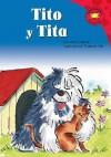 Tito Y Tita (Read-It! Readers En Espanol) (Read-It! Readers En Espanol) - Francois Hall, Anne Cassidy, Clara Lozano