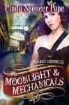 Moonlight & Mechanicals (The Gaslight Chronicles) - Cindy Spencer Pape