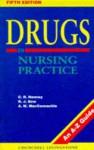Drugs in Nursing Practice: An A-Z Guide - Kevlin Henney, C.R. Henney