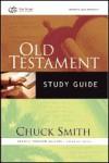 Old Testament Study Guide: Genesis Through Malachi Verse-By-Verse - Chuck W. Smith