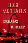 Dreams to Keep - Leigh Michaels