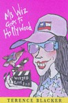 Ms Wiz Goes to Hollywood - Terence Blacker