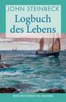 Logbuch Des Lebens Roman - John Steinbeck