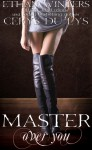 Master Over You: A Dark Romance Novel - Cerys du Lys, Ethan Winters