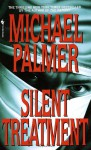Silent Treatment - Michael Palmer