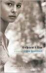 Before I Die (Turtleback School & Library Binding Edition) (David Fickling Books) - Jenny Downham