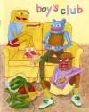 Boy's Club #1 - Matt Furie