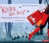 Küss den Wolf: Rotkäppchens zauberhafte Lovestory - Gabriella Engelmann, Josefine Preuß