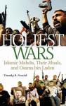 Holiest Wars: Islamic Mahdis, Their Jihads, and Osama Bin Laden - Timothy R. Furnish, Michael Rubin