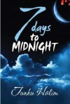 7 Days to Midnight - Tunku Halim