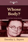 Whose Body? (Lord Peter Wimsey Mysteries, #1) - Dorothy L. Sayers