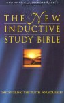 The New Inductive Study Bible NASB: Discovering the Truth For Yourself - Anonymous