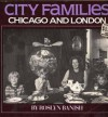 City Families: Chicago And London - Roslyn Banish