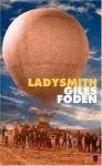 Ladysmith - Giles Foden