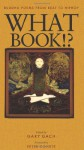 What Book!?: Buddha Poems from Beat to Hiphop - Gary Gach, Peter Coyote