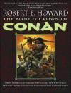 The Bloody Crown of Conan - Robert E. Howard, Todd McLaren