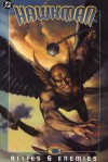 Hawkman: Allies & Enemies - Geoff Johns, James Robinson, Rags Morales, Don Kramer, Ethan Van Sciver, Michael Bair, Prentis Rollins, Dennis Janke, Mick Gray