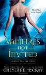 Vampires Not Invited - Cheyenne McCray