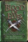 The Blood of Elves - Andrzej Sapkowski