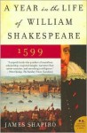 Year in the Life of William Shakespeare - James Shapiro