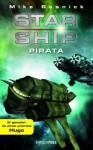 Starship: Pirata (Spanish Edition) - Mike Resnick, Mussarra Roca, Joan Josep