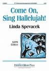 Come On, Sing Hallelujah! - Linda Spevacek