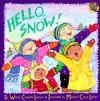 Hello, Snow! - Wendy Cheyette Lewison, Maryann Cocca-Leffler