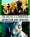 The Art of 3-D Computer Animation and Imaging - Isaac Victor Kerlow
