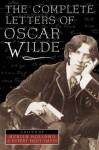 The Complete Letters of Oscar Wilde - Oscar Wilde, Rupert Hart-Davis, Merlin Holland