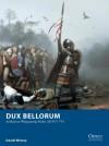 Dux Bellorum - Arthurian Wargame Rules AD 367-793 - Daniel Mersey