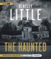 The Haunted - Bentley Little, Dan Butler