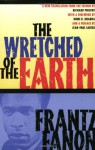 The Wretched of the Earth - Frantz Fanon, Richard Philcox, Homi K. Bhabha, Jean-Paul Sartre
