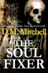 The Soul Fixer - D.M. Mitchell