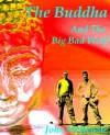The Buddha and the Big Bad Wolf - John McKenzie