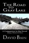The Road to Gray Lake (Green River) - David Bain