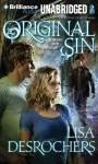 Original Sin - Lisa Desrochers, Sara Barnett Michael, Michael Nathanson, Josh Hurley