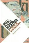 The DADA Reader: A Critical Anthology - Dawn Ades, Theodore Ziolkowski, Joel Agee
