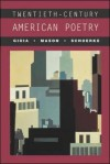 Twentieth-Century American Poetry - Dana Gioia, David Mason, Meg Schoerke