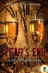 Year's End: 14 Tales of Holiday Horror - James S. Dorr, Richard Godwin, Nicky Peacock, John Stewart Wynne