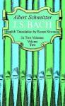 J.S. Bach, Vol 2 - Albert Schweitzer